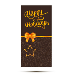 happy holidays card with christmas symbol and gold vector image