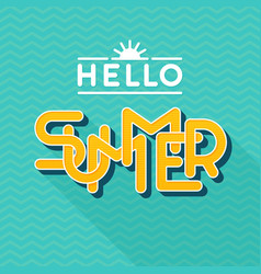 hello summer lettering flat style design letters vector image
