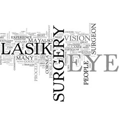is lasik eye surgery for you or are you too vector image