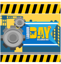 labor day celebrating gear yellow background vector image