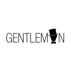 retro style emblem silhouette of a gentleman with vector image