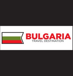 bulgarian flag and travel destination words vector image vector image