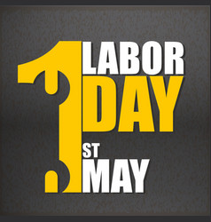 1st may labor day black background image vector