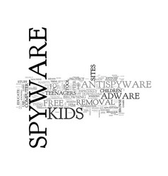 Alert your kids to spyware text word cloud concept vector