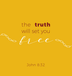 Biblical phrase from jonh gospel the truth will vector