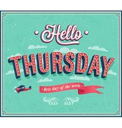 Hello Thursday typographic design vector