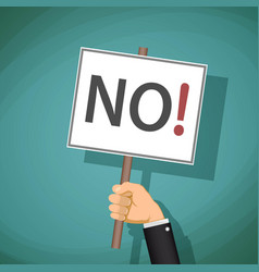 man holding a sign with the word no demonstration vector image