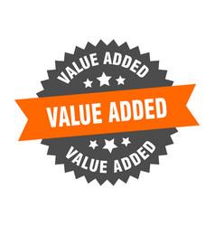 Value added sign value added orange-black vector