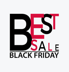 Black friday typographic banner with text best vector