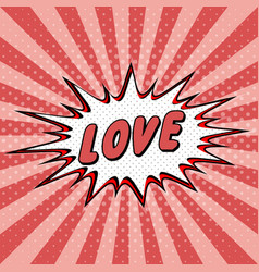 declaration love pop art comic speech halftone vector image