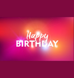 Happy birthday card background with text quote vector