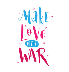 Make love not war lettering hippie text retro vector