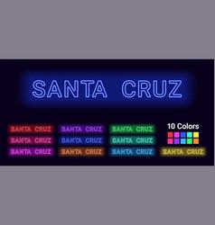 Neon name of santa cruz city vector