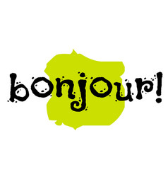 Bonjour sticker stamp vector