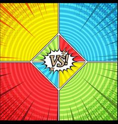 comic versus bright concept vector image