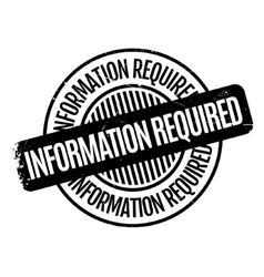 Information Required rubber stamp vector