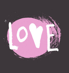 love - hand drawn brush lettering vector image