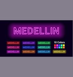 Neon name of medellin city vector