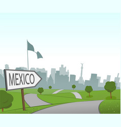 road to mexico city vector image