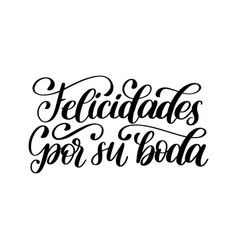 Felicidades por su boda translated from spanish vector