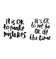 Its ok to make mistakes quote vector
