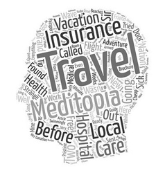 My Trip To Traveler s Health Care Utopia text vector