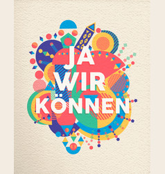 Yes we can german motivation quote poster vector