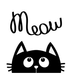 Black cat looking up to meow lettering text cute vector