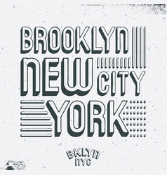Brooklyn new york city t shirt print vector
