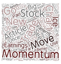 Better Trades Momentum Part 2 text background vector image