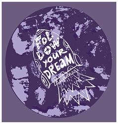 Follow your dream11 vector