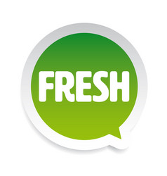 Fresh label tag speech bubble vector