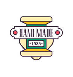handmade logo template since 1935 retro vector image