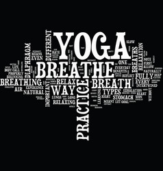 Yoga and the breath text background word cloud vector