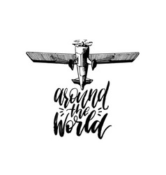 around the world typography inspirational vector image