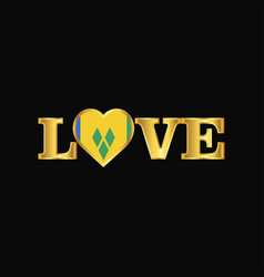 Golden love typography saint vincent vector