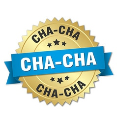 Cha-cha 3d gold badge with blue ribbon vector