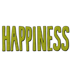 happiness word text vector image