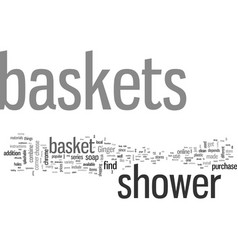 how to choose your right shower basket vector image