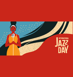International jazz day retro banner of woman vector