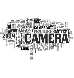 what should your look for in a new camera text vector image vector image