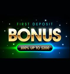 first deposit bonus casino banner welcome bonus vector image