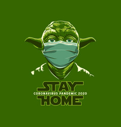 Stay home yoda vector