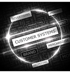 CUSTOMER SYSTEMS vector image