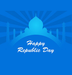 happy republic day of india taj mahal and rays on vector image
