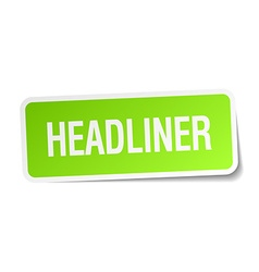 Headliner green square sticker on white background vector