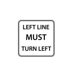 usa traffic road signs you must turn left vector image