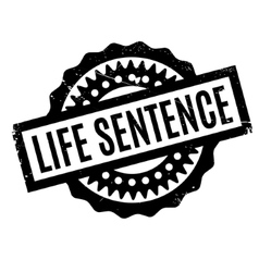 Life Sentence rubber stamp vector