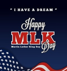 Martin luther king day greeting lettering vector image vector image