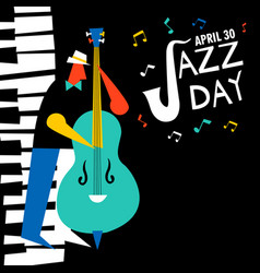 April 30 jazz day card of bass player in concert vector